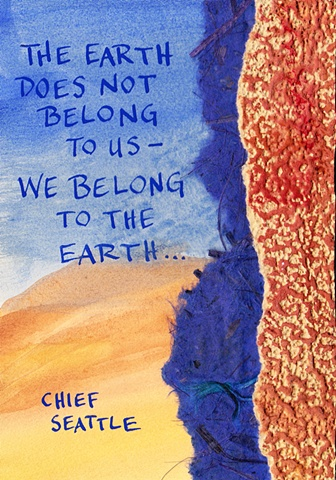 Chief Seattle - We Belong to the Earth