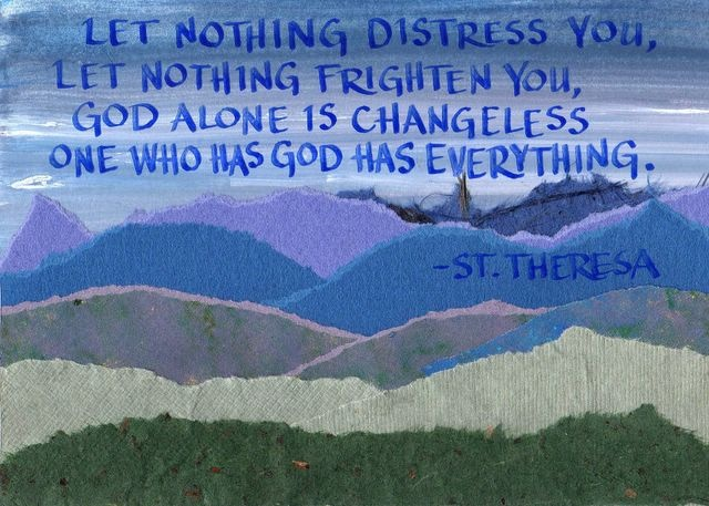 St. Theresa - Let Nothing Distress You