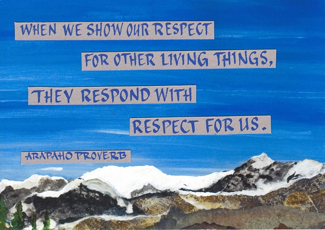 Arapaho Proverb - Respect