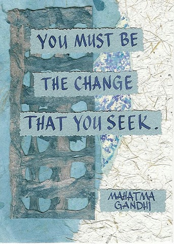 Gandhi - Be the Change You Seek