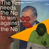 """The Yes needs the No to win against the No"""