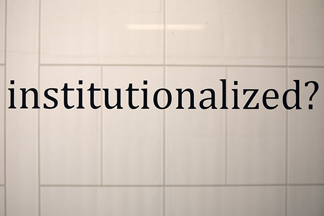 """Without Becoming Institutionalized"" (Detail)"