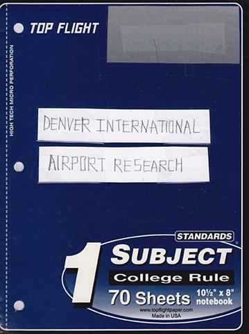 Denver International Airport Research Notebook