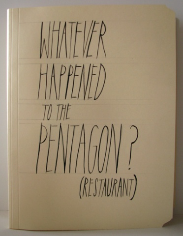 Whatever happened to the Pentagon (restaurant)?