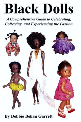 Featured in Black Dolls a Comprehensive Guide to Celebrating, Collecting and Experiencing the Passion