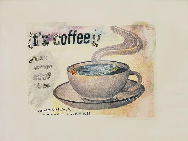 It's Coffee!