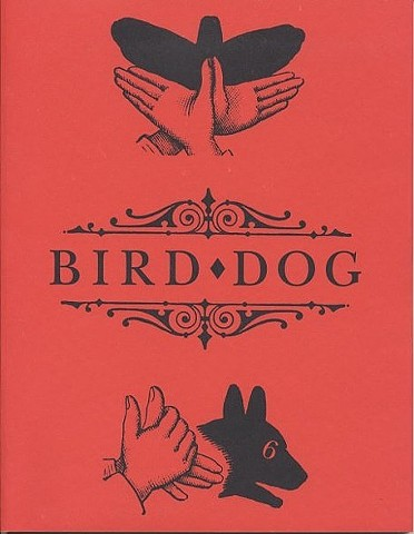Bird Dog literary journal, Sarah Mangold, innovative writing, poetry, Richard Hutter