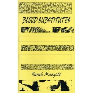 Blood Substitutes poetry chapbook by Sarah Mangold