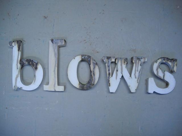 Blows