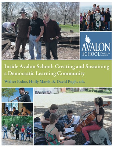 Inside Avalon School: Creating and Sustaining a Democratic Learning Community