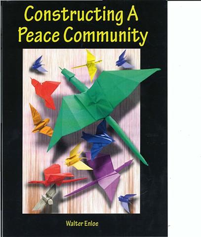 Constructing a Peace Community