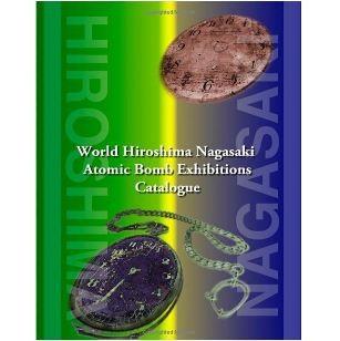 World Hiroshima Nagasaki Atomic Bomb Exhibition