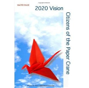 2020 Vision Citizens of the Paper Crane