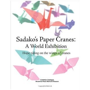 Sadako's Paper Crane: A World Exhibition