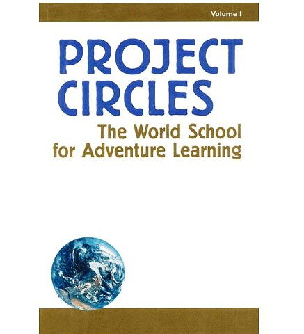 Project Circles: The World School for Adventure Learning