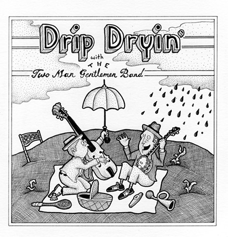 Drip Dryin'