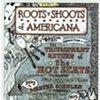 Roots 'n' Shoots of Americana