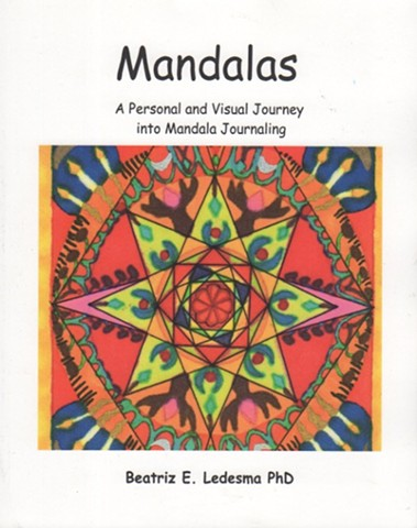 MANDALAS. A Personal and Visual Journey into Mandala Journaling (2013)