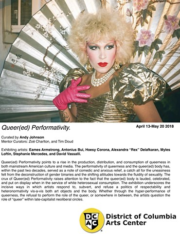 "Hoesy Corona included in ""Queer(ed) Performativity"" at DC Arts Center curated by Andy Johnson"