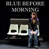 Blue Before Morning