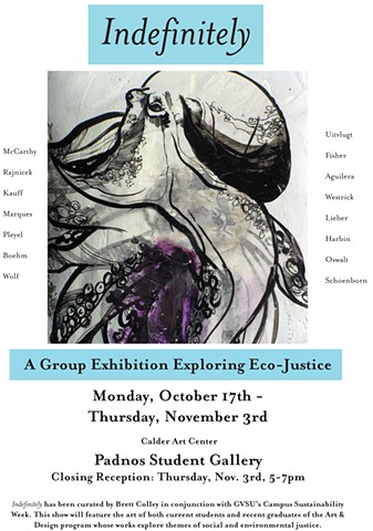 Indefinitely: A Group Exhibition Exploring Eco-Justice, poster