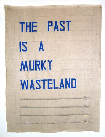 The Past is a Murky Wasteland