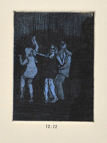 Girls Night Out Suite. 12:22. 12:22pm. Etching and Aquatint. Intaglio Print. December 2012.
