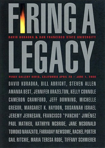 Firing a Legacy: David Kuraoka and San Francisco State University Pence Gallery
