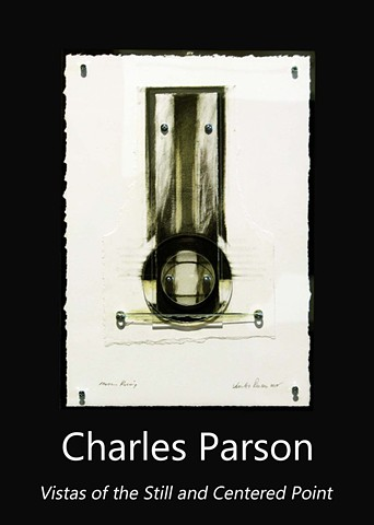 Charles Parson: Vistas of the Still and Centered Point