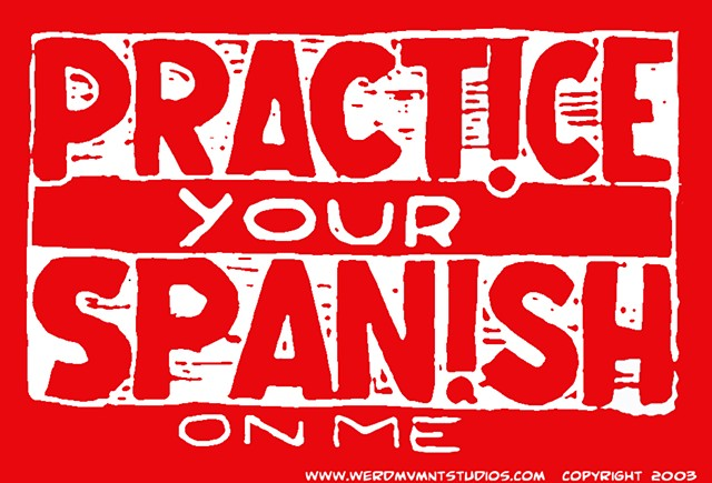 Practice Your Spanish On Me