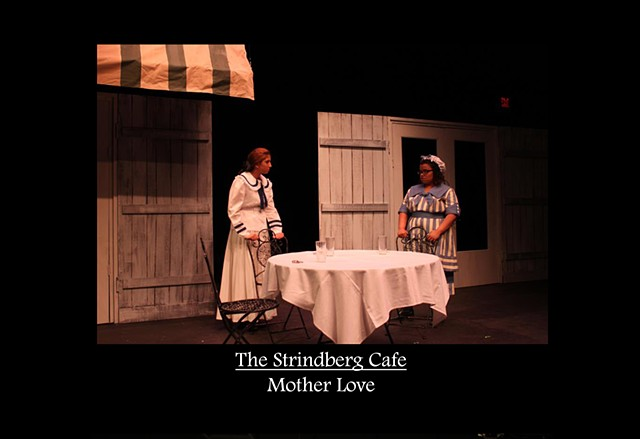 Strindberg Cafe - Mother Love Production Photo 3