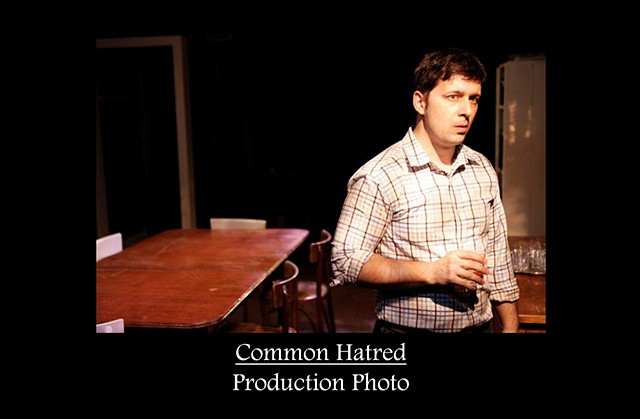 Common Hatred Production Photo 1