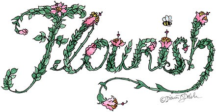 the word, Flourish , hand lettered in free from foliage