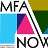 MFA Now: Exhibition and Archive