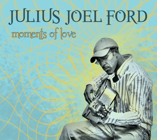 JULIUS JOEL FORD moments of love cd cover design (front panel)