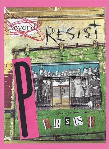 BEYOND RESIST...PERSIST card