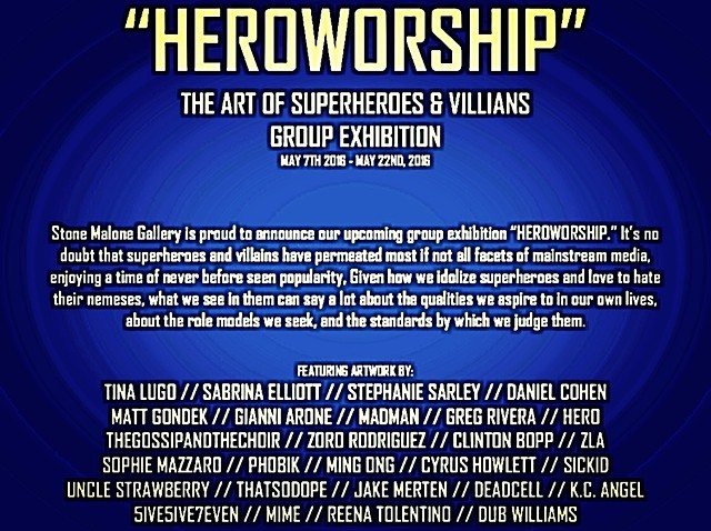 HEROWORSHIP Group Art Show May 7th - 22nd 2016