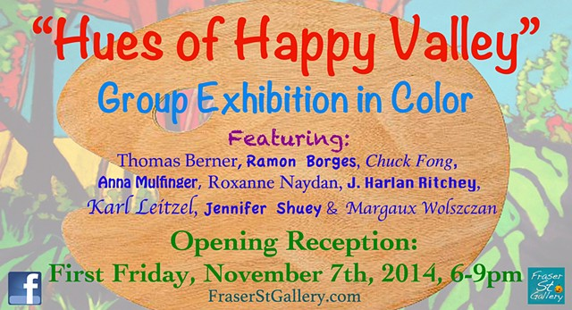 """Hues of Happy Valley"" Group Exhibition"