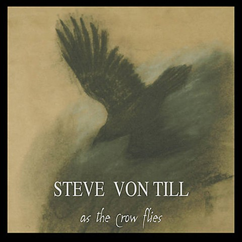 Steve Von Till - As The Crow Flies,  Neurot Recordings – NR006
