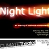 """""""Night Light: An Evening of Luminous Environments""""  Climate Theater, SF"""