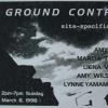 Documentation: Ground Control exhibition, organized by Liena Vayzman, Brooklyn NY.