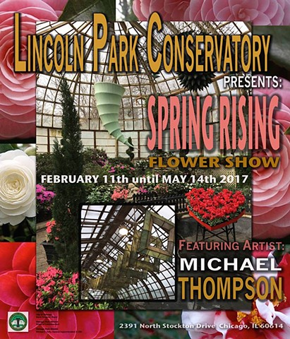 "Poster for ""Spring Rising"" Show at the Lincoln Park Conservatoy"