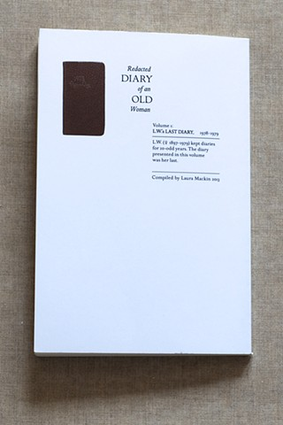 Redacted Diary of an Old Woman Vol. 1: L.W.'s Last Diary, 1978–1979