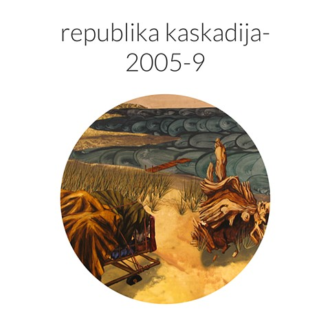 republika kaskadija- 2005-9