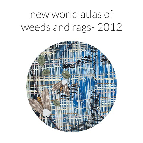 new world atlas of weeds and rags- 2012