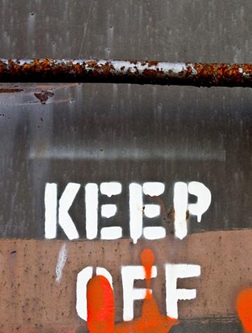Keep Off.