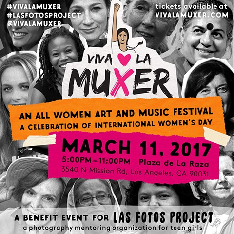 Viva La Muxer -  official Los Angeles celebration of International Women's Day