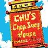 CHU'S CHOP SUEY