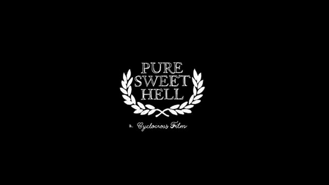 Pure Sweet Hell a cyclocross film 2004