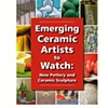Emerging Artist Feature: Ceramics Monthly May 2009